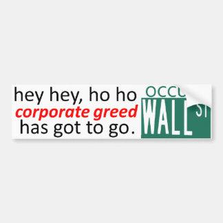 Occupez Wall Street hé l'AVIDITÉ que D'ENTREPRISE Autocollant Pour Voiture