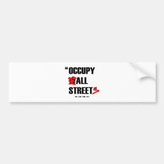 Occupez Wall Street toutes les rues que nous somme Autocollants Pour Voiture