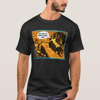 Oh avancez, font un effort, homme ! t-shirt