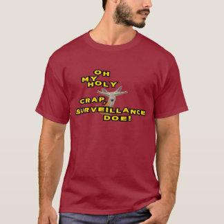 Oh ma daine sainte de surveillance de merde t-shirt