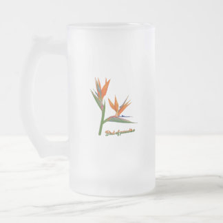 Oiseau du paradis frosted glass beer mug