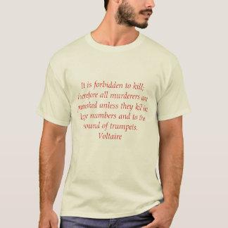 On l'interdit de tuer ; donc tout le meurtrier… t-shirt