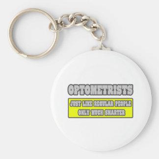 Optométristes… beaucoup plus futés porte-clé rond