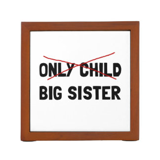 Organiseur De Bureau Grande soeur d'enfant unique