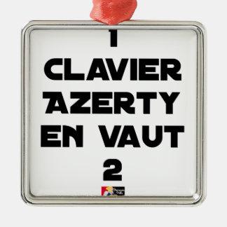 Ornement Carré Argenté 1 CLAVIER AZERTY EN VAUT 2 - Jeux de mots