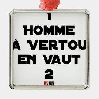 Ornement Carré Argenté 1 HOMME À VERTOU EN VAUT 2 - Jeux de mots