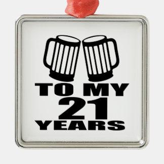 Ornement Carré Argenté 21 acclamations à mon anniversaire