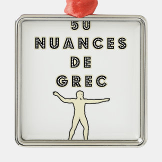 Ornement Carré Argenté 50 NUANCES DE GREC - Jeux de Mots - Francois Ville