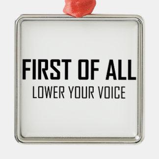 Ornement Carré Argenté Abaissez votre voix