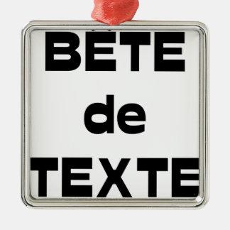 Ornement Carré Argenté Bête de Texte - Jeux de Mots - Francois Ville