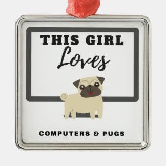 Ornement Carré Argenté Cette fille aime des ordinateurs et des carlins