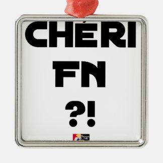 Ornement Carré Argenté Chéri FN ?! - Jeux de Mots - Francois Ville