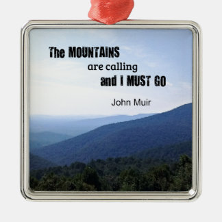 Ornement Carré Argenté Citation par John Muir au sujet des montagnes