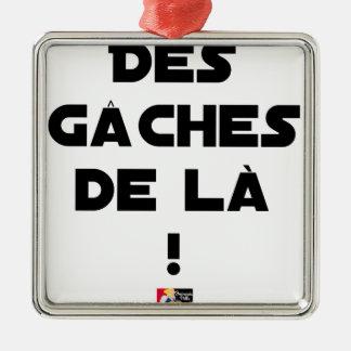 Ornement Carré Argenté Des Gâches de Là ! - Jeux de Mots - Francois Ville