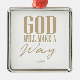 Ornement Carré Argenté Dieu fera une manière