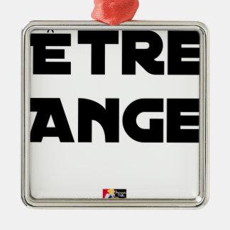 Ornement Carré Argenté ÊTRE ANGE - Jeux de mots - Francois Ville