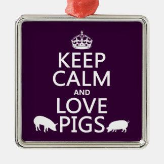 Ornement Carré Argenté Gardez le calme et aimez les porcs (toutes les