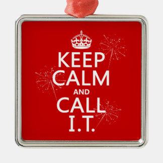 Ornement Carré Argenté Gardez le calme et appelez-LE (toute couleur)