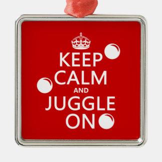Ornement Carré Argenté Gardez le calme et le jonglez sur (dans toute