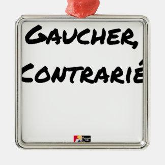Ornement Carré Argenté GAUCHER, CONTRARIÉ - Jeux de mots - Francois Ville