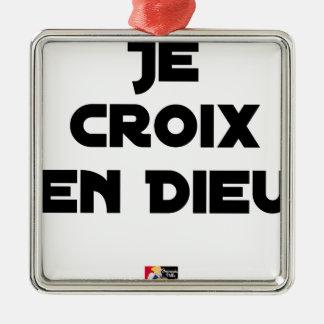 Ornement Carré Argenté JE CROIX EN DIEU - Jeux de mots - Francois Ville