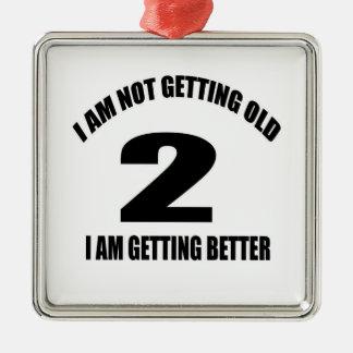 Ornement Carré Argenté Je n'obtiens pas vieux 02 que je vais mieux