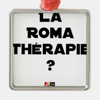 Ornement Carré Argenté LA ROMA THÉRAPIE ? - Jeux de mots - Francois Ville