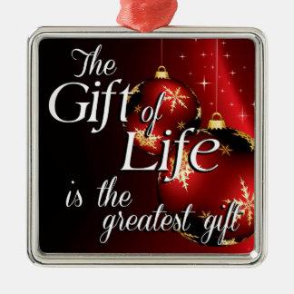 Ornement Carré Argenté Le cadeau de la vie est le plus grand cadeau