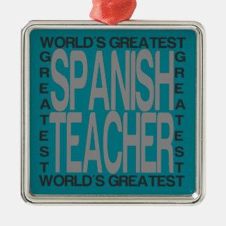 Ornement Carré Argenté Le plus grand professeur espagnol des mondes