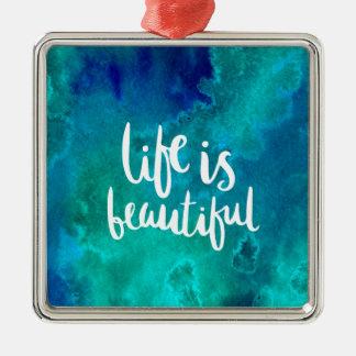 Ornement Carré Argenté Life is beautiful