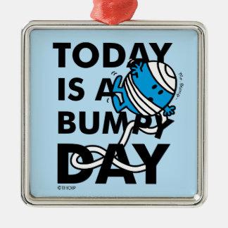 Ornement Carré Argenté M. Bump | est aujourd'hui un jour inégal