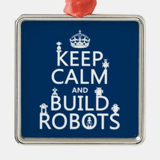 Ornement Carré Argenté Maintenez les robots calmes et de construction