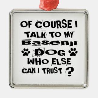 Ornement Carré Argenté Naturellement je parle à mes conceptions de chien