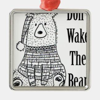 Ornement Carré Argenté Ne réveillez pas l'ours