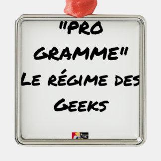 Ornement Carré Argenté PRO-GRAMME, LE RÉGIME DES GEEKS - Jeux de mots
