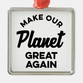 Ornement Carré Argenté Rendez notre planète grande encore