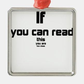 Ornement Carré Argenté si vous pouvez lire ceci, vous êtes cadeau trop
