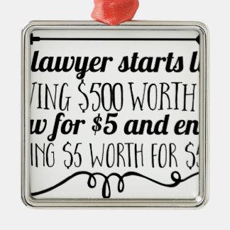 Ornement Carré Argenté Un avocat commence la vie donnant à $500 la valeur