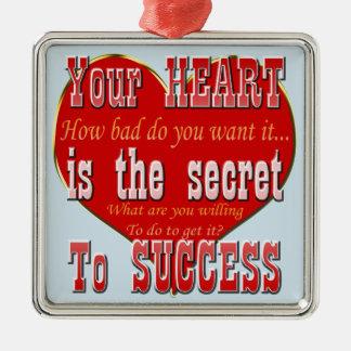 Ornement Carré Argenté Votre coeur est le secret au succès