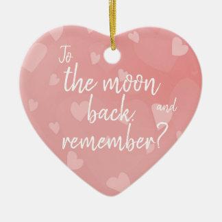 Ornement Cœur En Céramique À la lune et au dos, rappelez-vous ? /Motif de