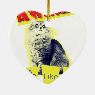 Ornement Cœur En Céramique chat d'awesomeness