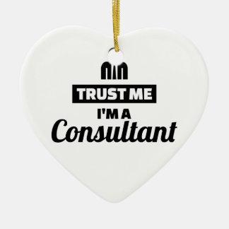 Ornement Cœur En Céramique Faites confiance que je je suis un conseiller
