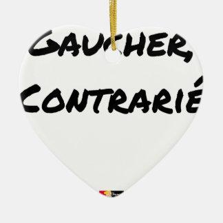 Ornement Cœur En Céramique GAUCHER, CONTRARIÉ - Jeux de mots - Francois Ville