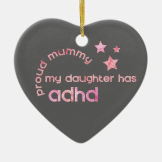 Ornement Cœur En Céramique La maman fière ma fille a le TDAH