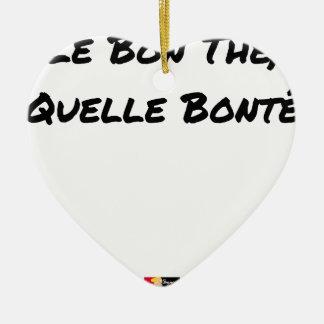 Ornement Cœur En Céramique LE BON THÉ, QUELLE BONTÉ - Jeux de mots