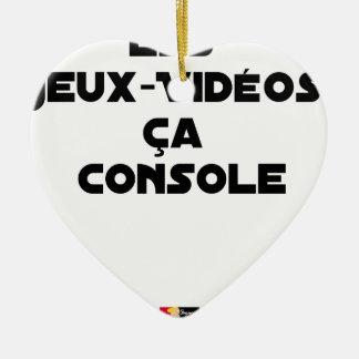 Ornement Cœur En Céramique Les Jeux-Vidéos, ça Console - Jeux de Mots