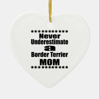 Ornement Cœur En Céramique Ne sous-estimez jamais la maman de Terrier de