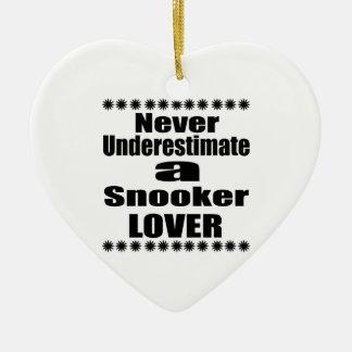 Ornement Cœur En Céramique Ne sous-estimez jamais l'amant de billard