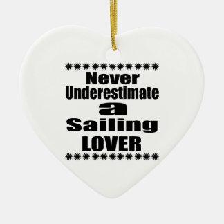 Ornement Cœur En Céramique Ne sous-estimez jamais l'amant de navigation