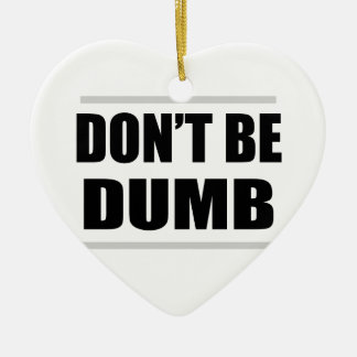 Ornement Cœur En Céramique ne soyez pas énonciation simple drôle muette